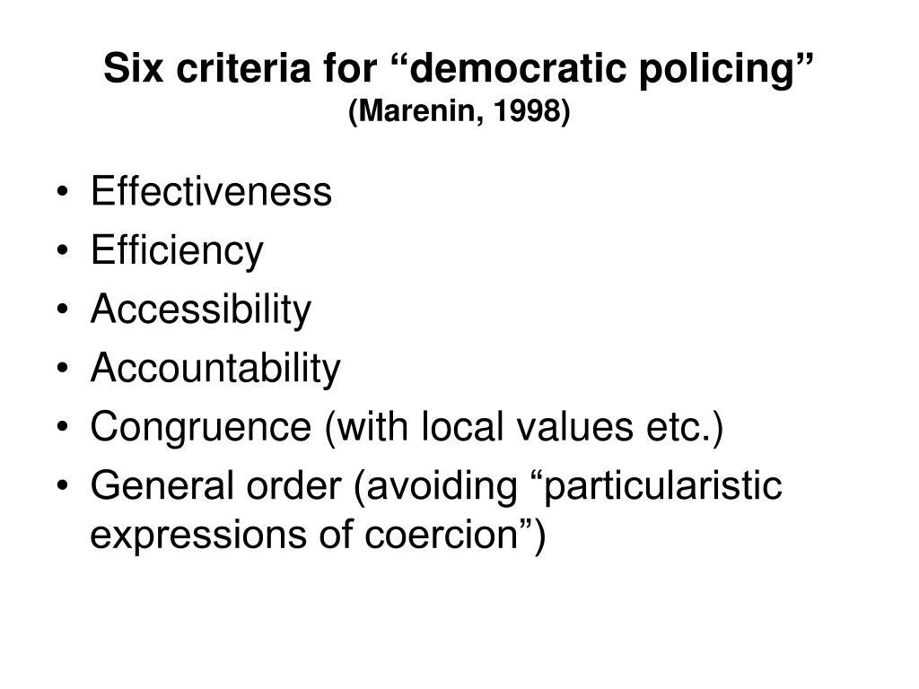 "Six criteria for ""democratic policing"""