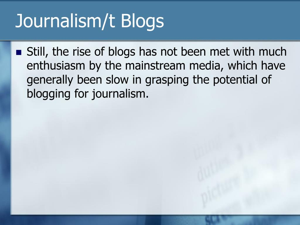 Journalism/t Blogs