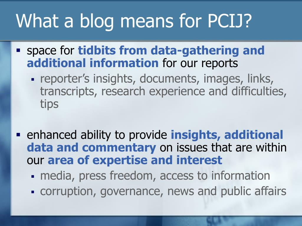 What a blog means for PCIJ?