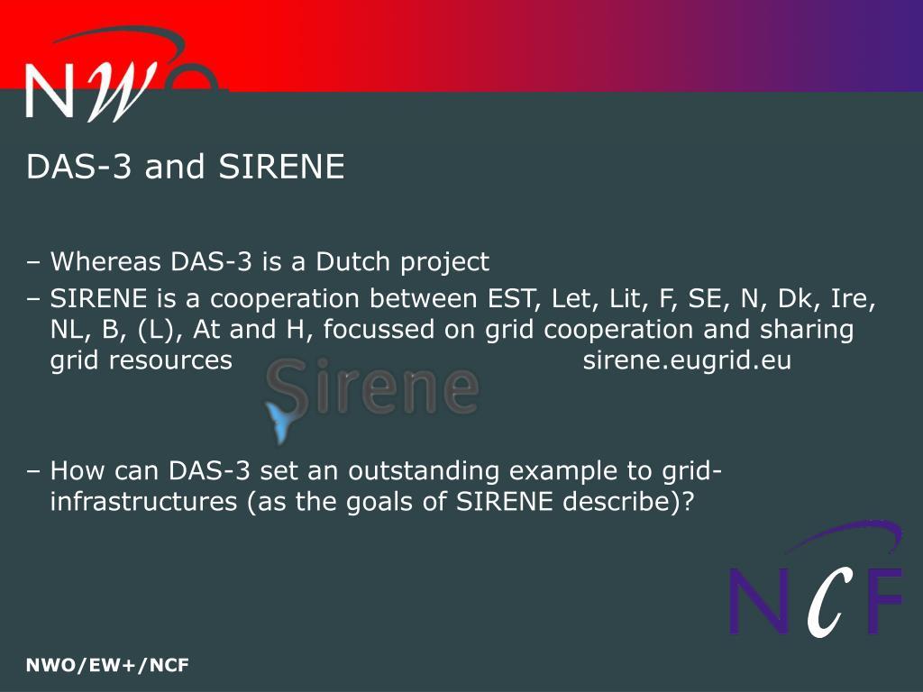 DAS-3 and SIRENE