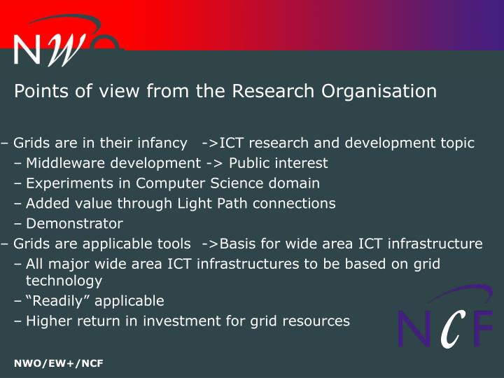Points of view from the research organisation