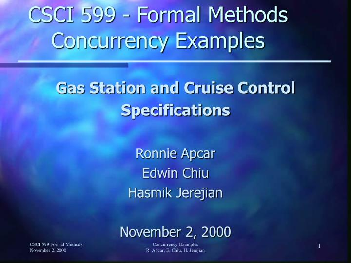Csci 599 formal methods concurrency examples