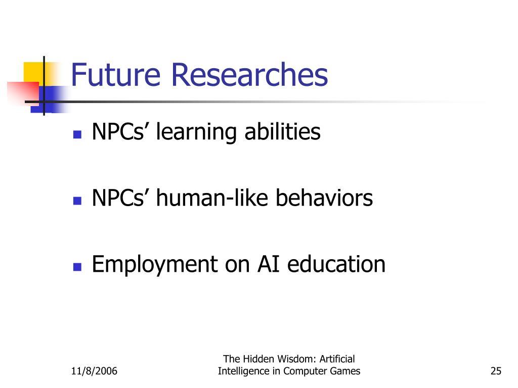Future Researches