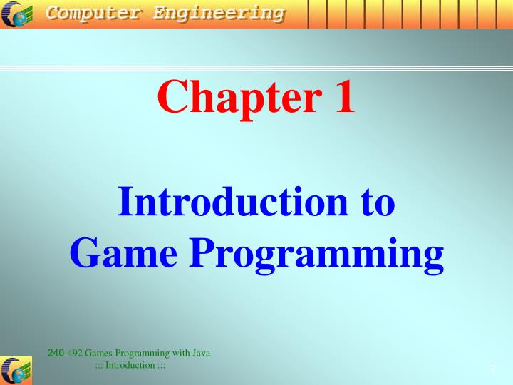 Chapter 1 introduction to game programming