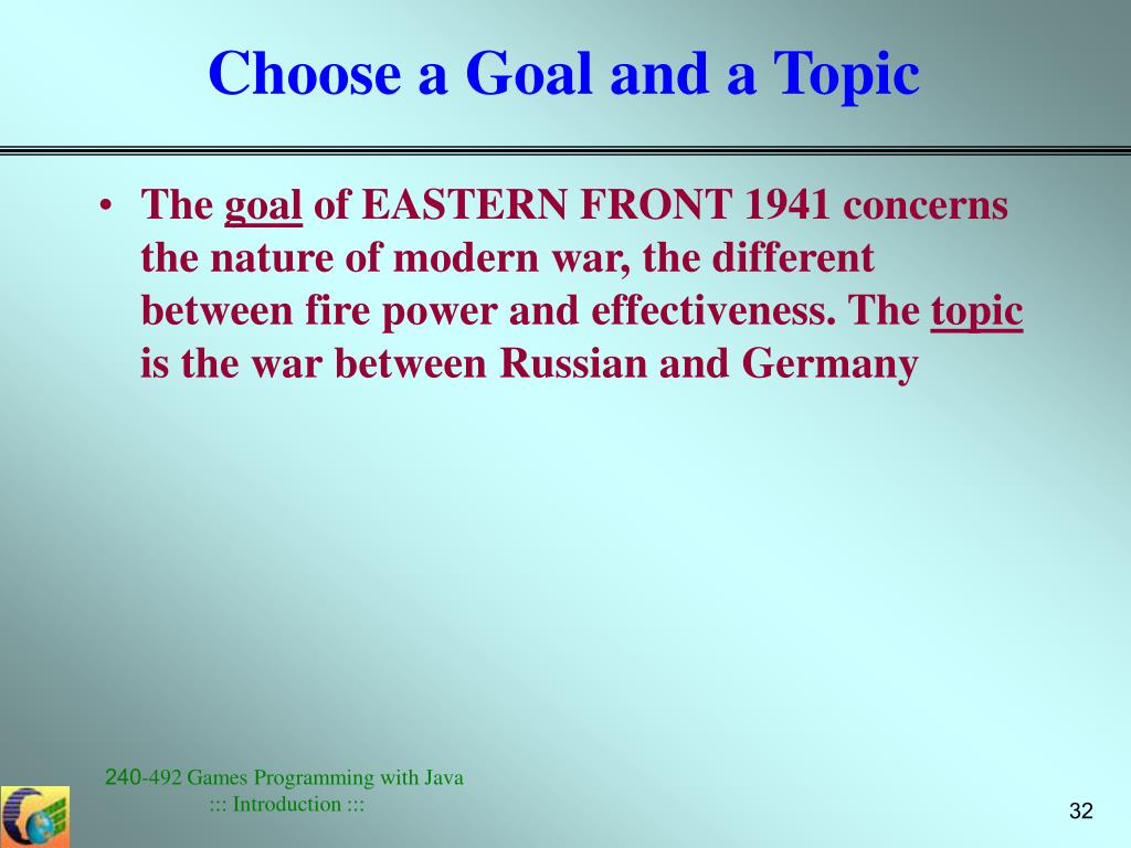 Choose a Goal and a Topic