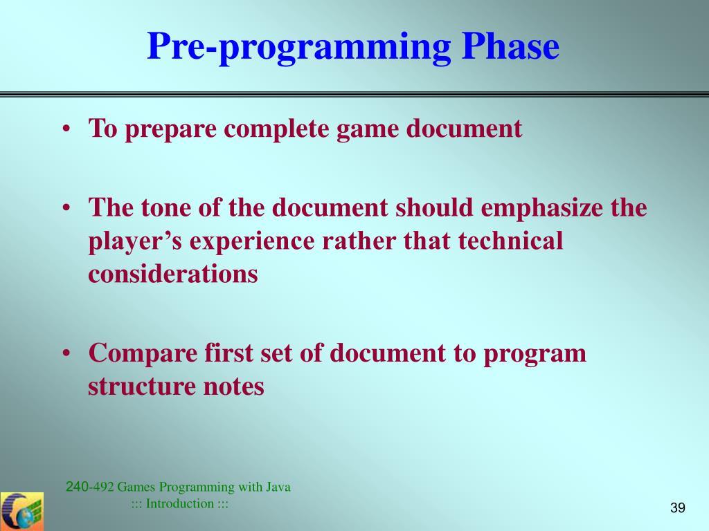 Pre-programming Phase