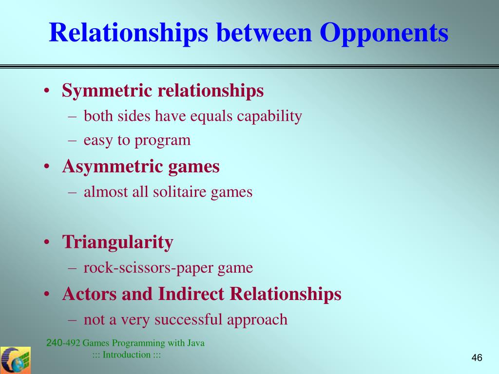Relationships between Opponents