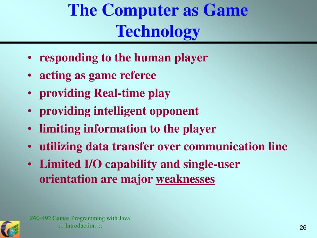 The Computer as Game Technology