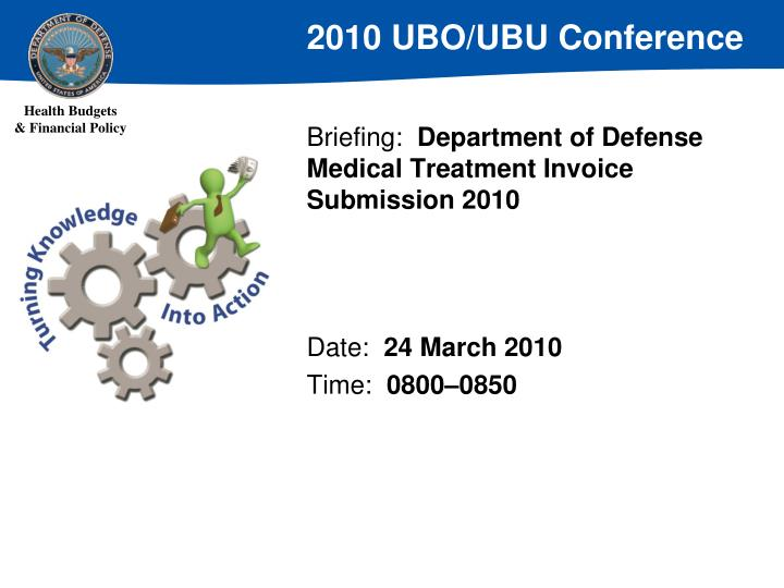Briefing department of defense medical treatment invoice submission 2010