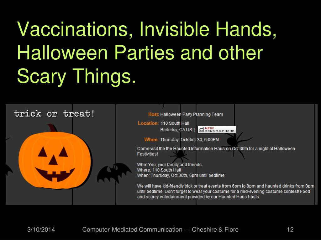 Vaccinations, Invisible Hands, Halloween Parties and other Scary Things.