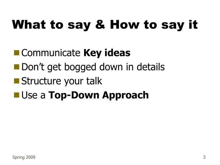 What to say how to say it
