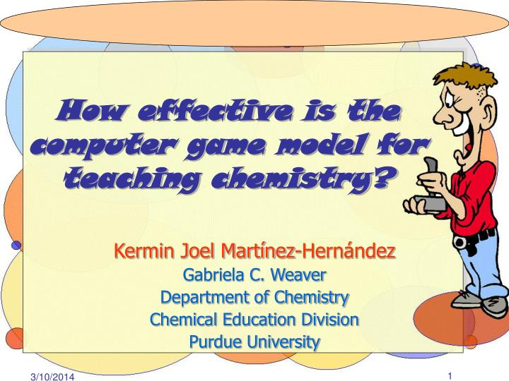 how effective is the computer game model for teaching chemistry n.