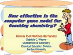 how effective is the computer game model for teaching chemistry