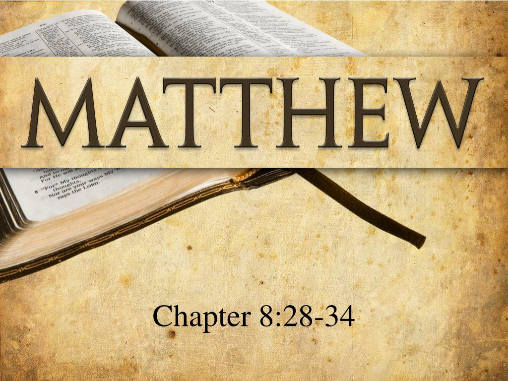 Chapter 8:28-34