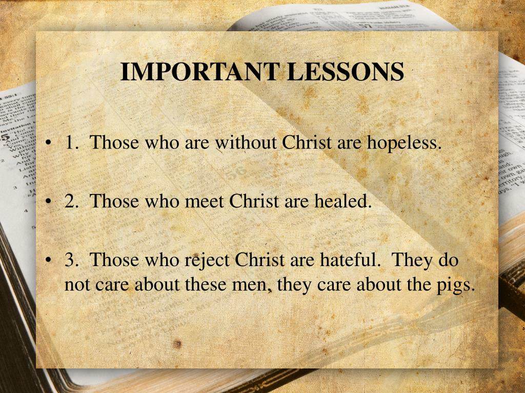 IMPORTANT LESSONS
