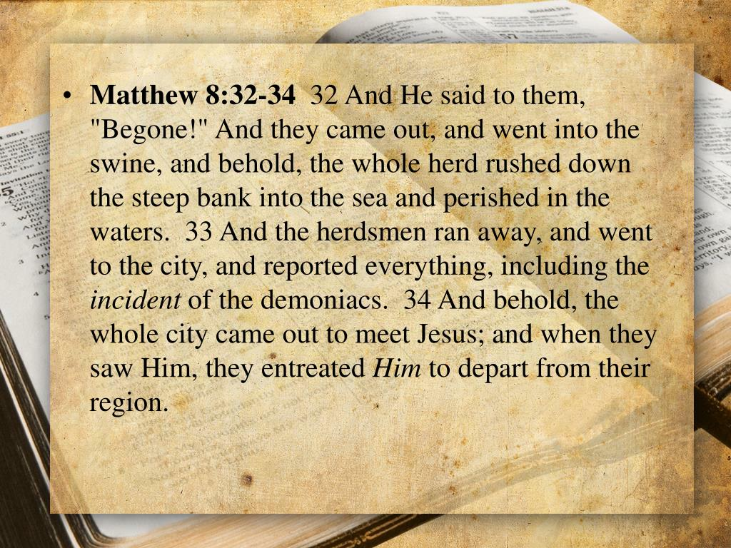 Matthew 8:32-34