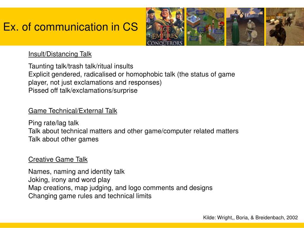 Ex. of communication in CS