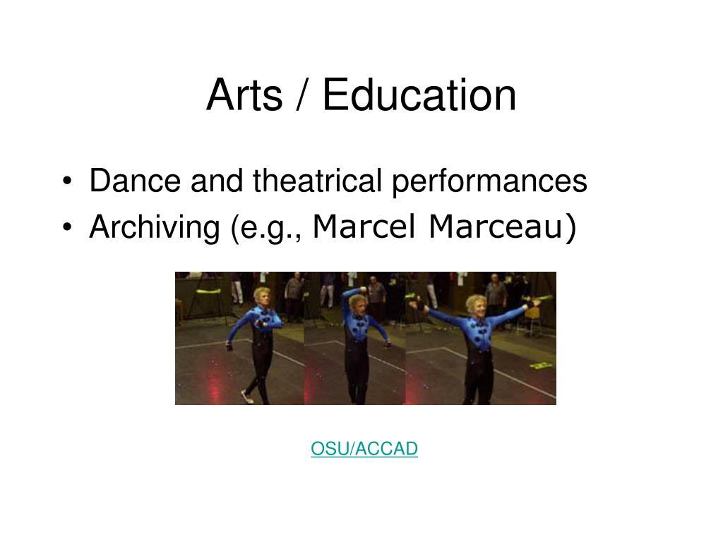 Arts / Education