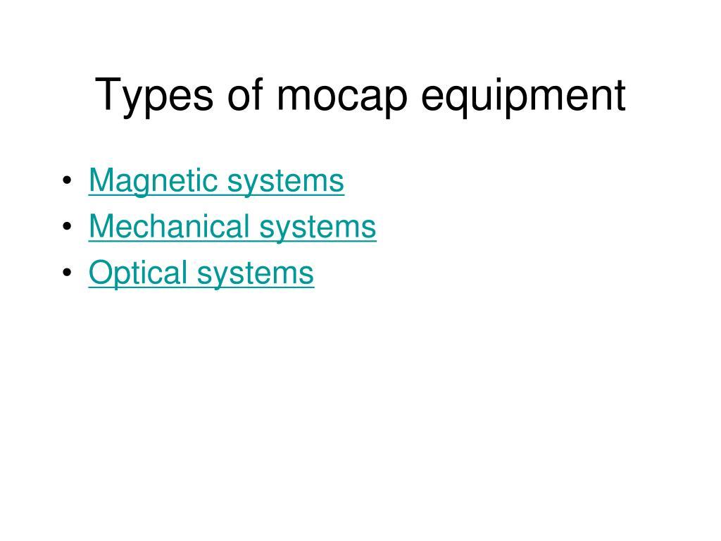 Types of mocap equipment