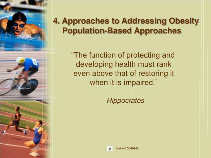 4. Approaches to Addressing Obesity