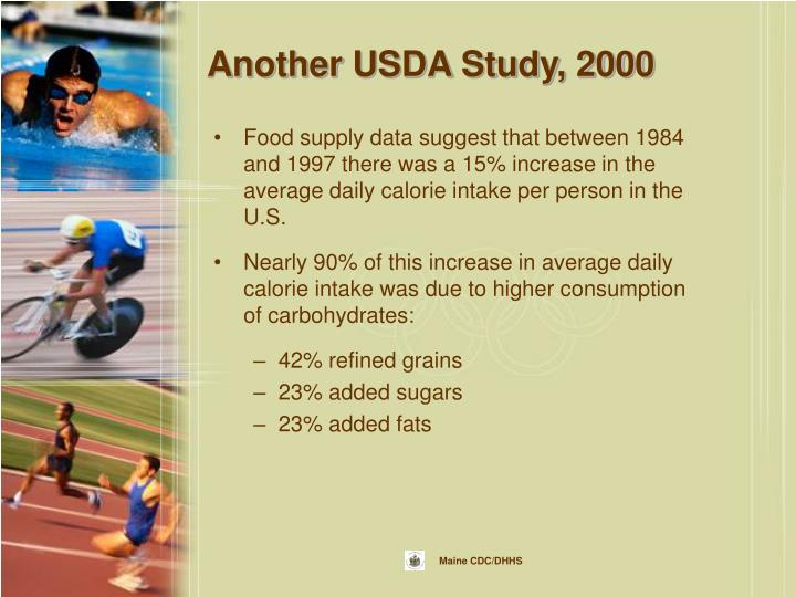 Another USDA Study, 2000