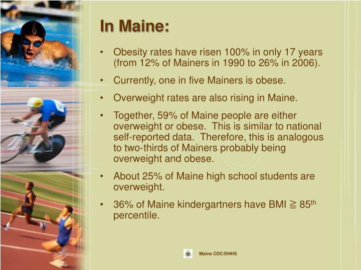 In Maine: