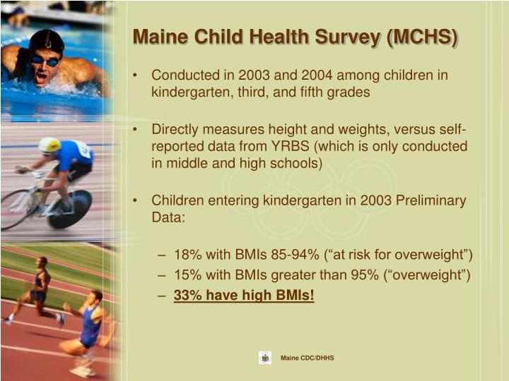 Maine Child Health Survey (MCHS)