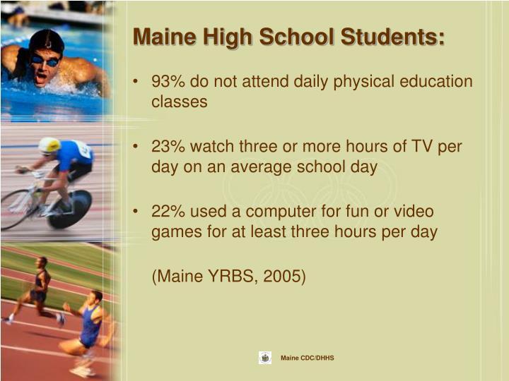 Maine High School Students: