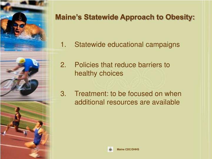 Maine's Statewide Approach to Obesity: