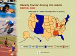 obesity trends among u s adults brfss 2003