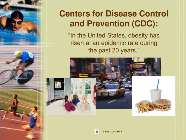 Centers for Disease Control and Prevention (CDC):