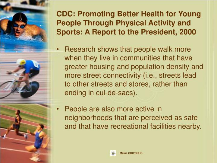 CDC: Promoting Better Health for Young People Through Physical Activity and Sports: A Report to the President, 2000