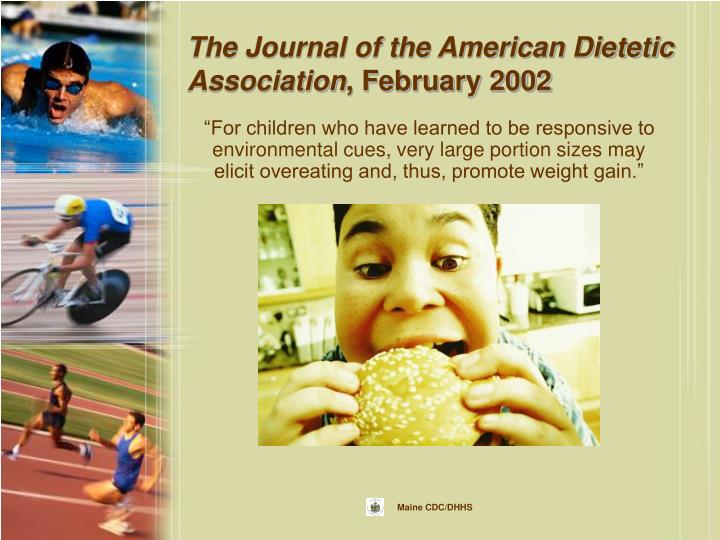 The Journal of the American Dietetic Association