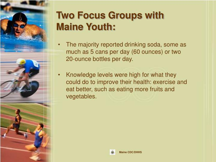 Two Focus Groups with