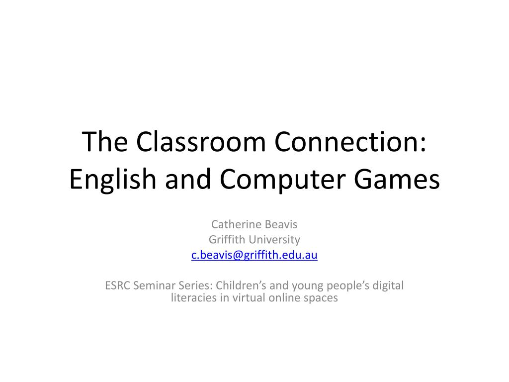 The Classroom Connection: English and Computer Games