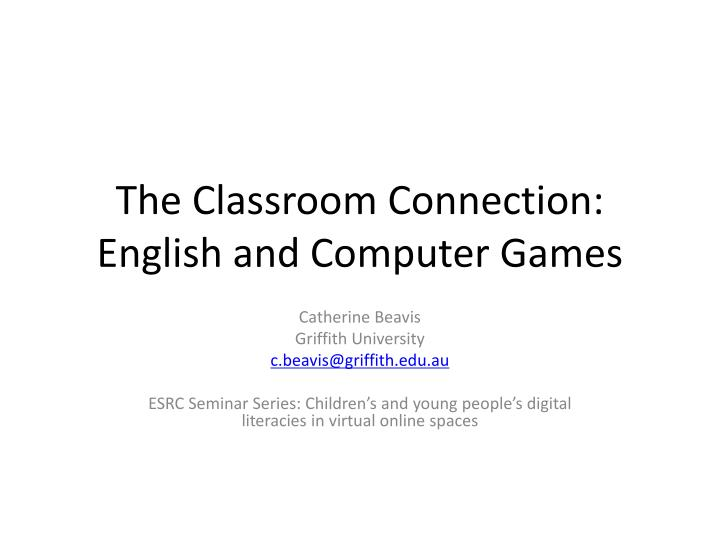 The classroom connection english and computer games