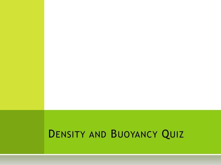 density and buoyancy quiz n.