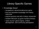 library specific games