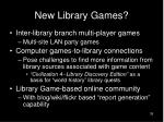 new library games35