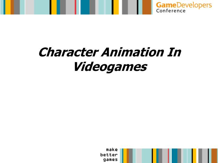 Character animation in videogames