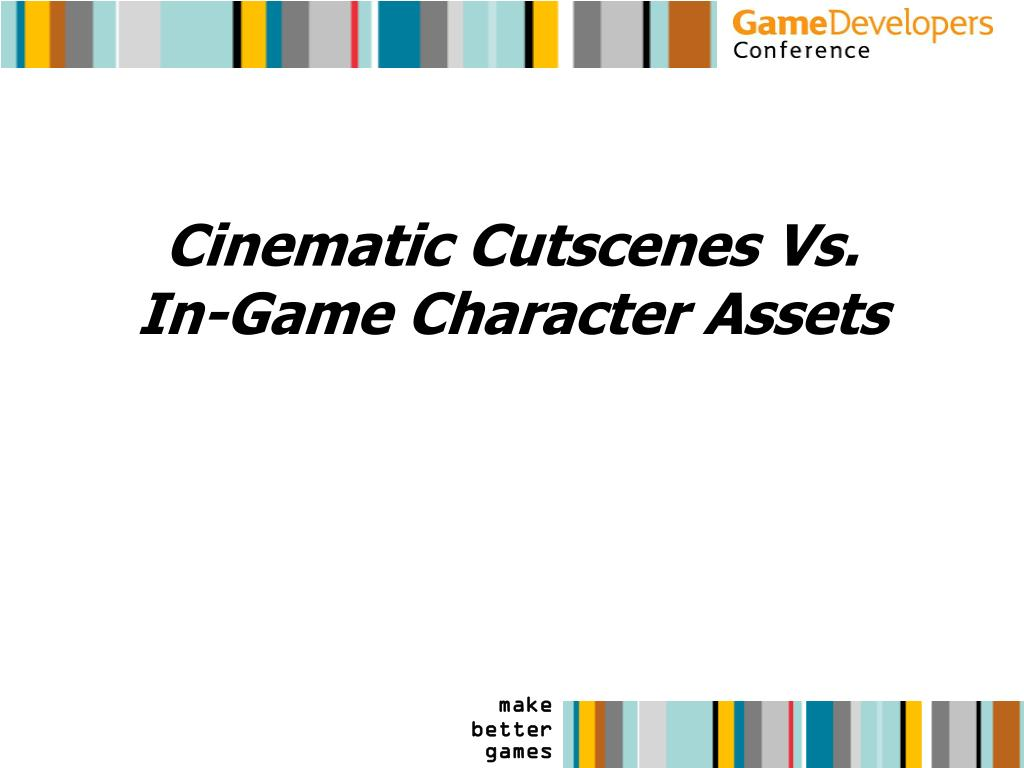 Cinematic Cutscenes Vs. In-Game Character Assets