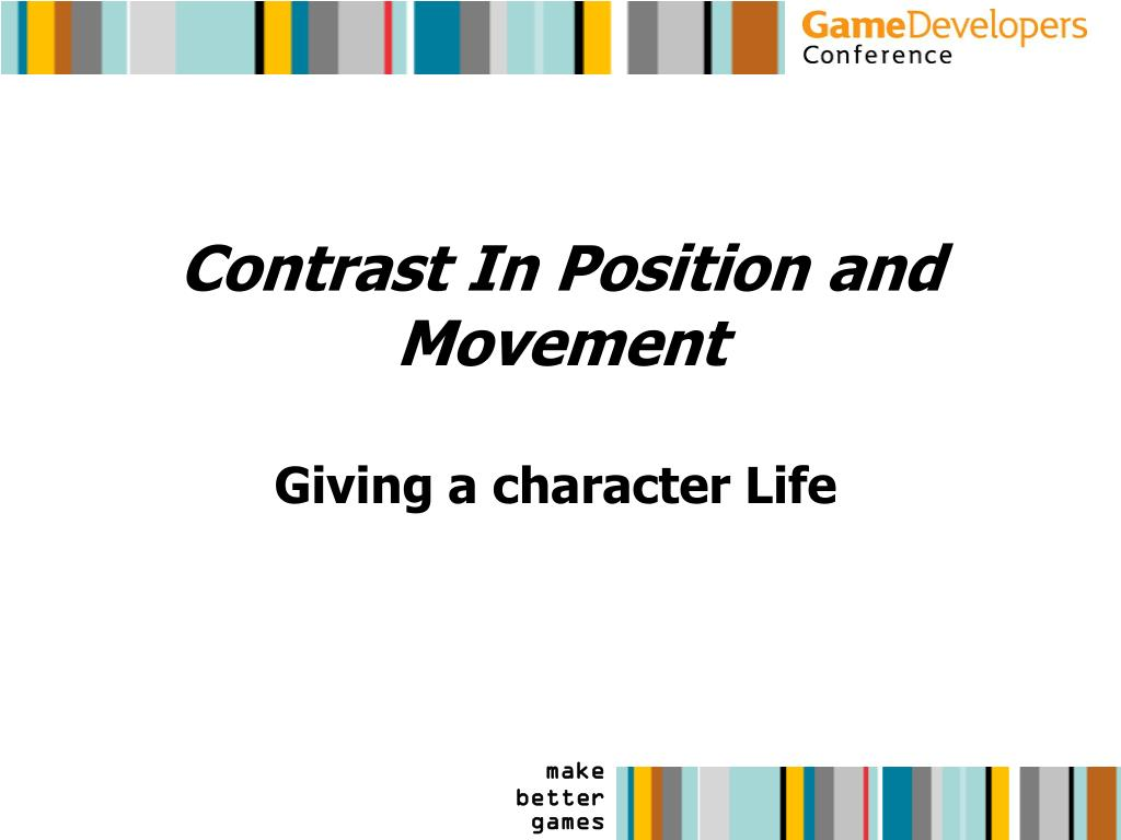 Contrast In Position and Movement