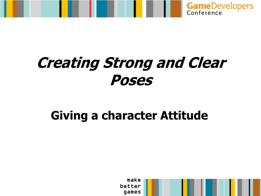 Creating Strong and Clear Poses