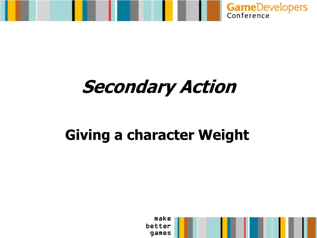 Secondary Action