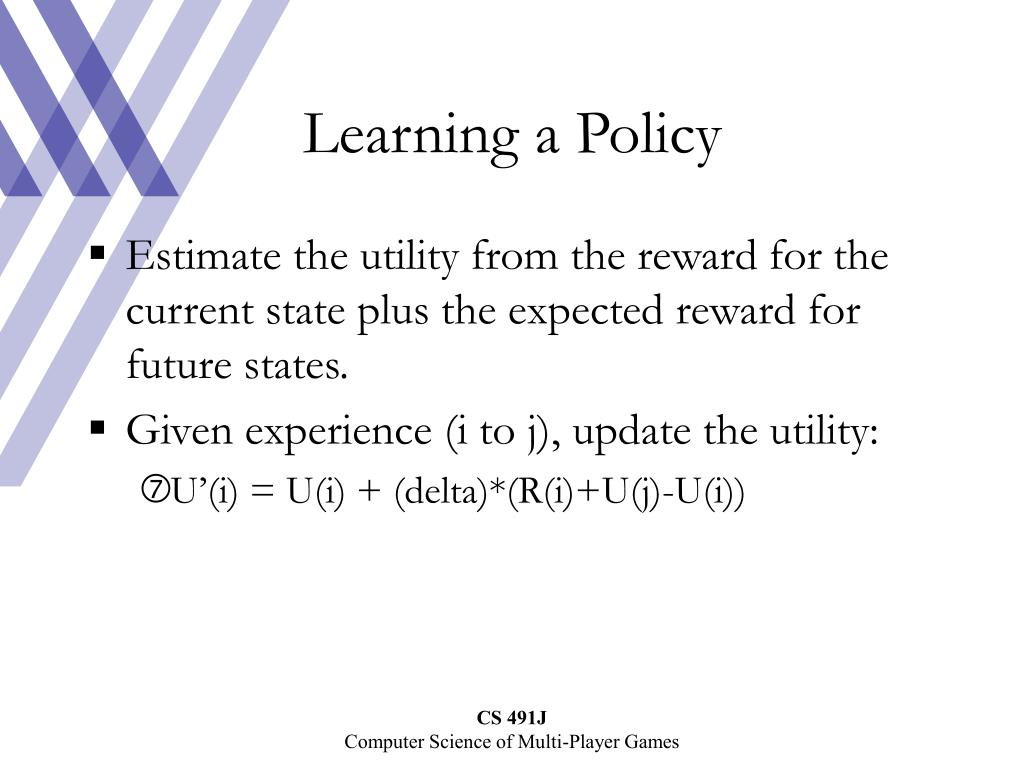 Learning a Policy