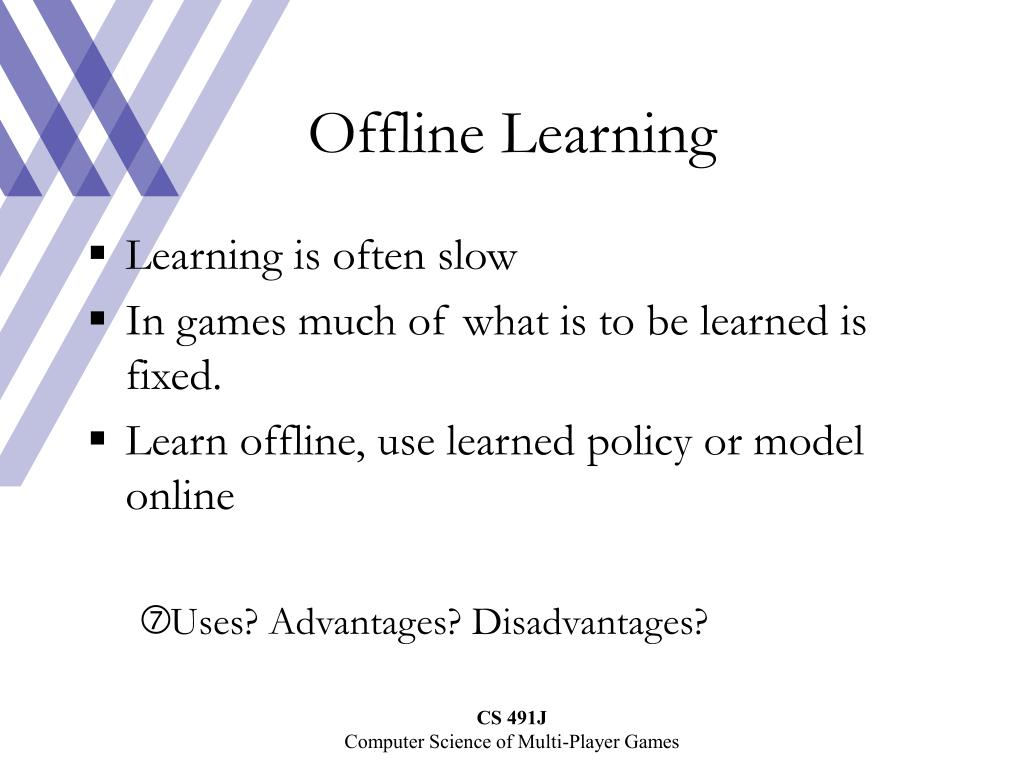 Offline Learning