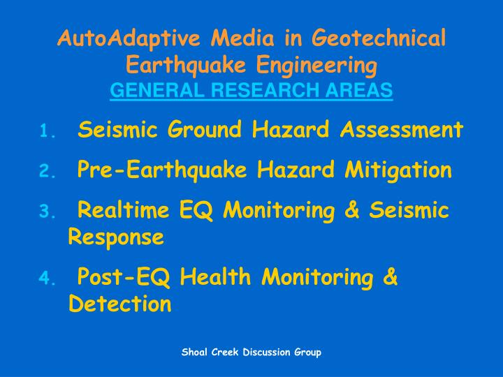 Autoadaptive media in geotechnical earthquake engineering general research areas