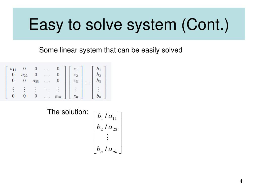 Easy to solve system (Cont.)