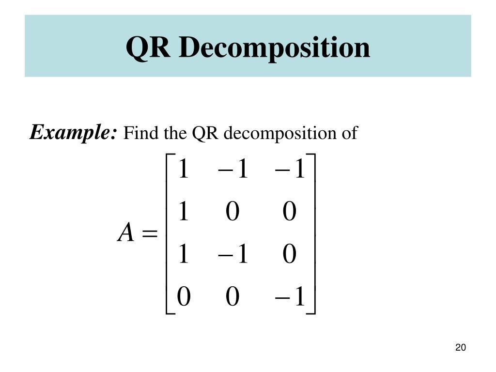 QR Decomposition