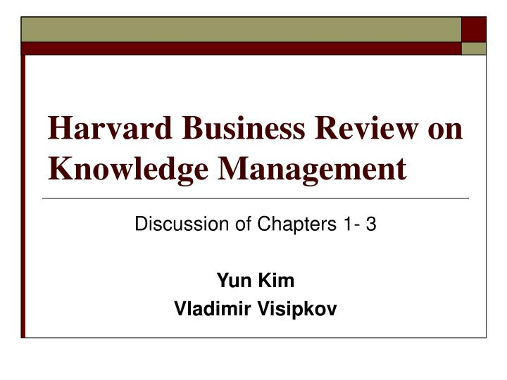 harvard business review reflection There are special moments that pull everything we have learned into focus when theory, practice, experience and talent all come to one sharp point -.